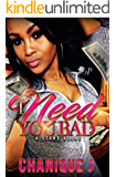 I Need You Bad: A Standalone Novel
