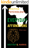 Everyday Affirmations: Positive Psychology (Black Is King Edition)