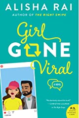 Girl Gone Viral: A Novel (Modern Love Book 2) Kindle Edition
