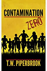 Contamination Book Zero (Contamination Post-Apocalyptic Zombie Series 0) Kindle Edition