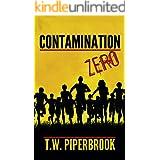 Contamination Book Zero (Contamination Post-Apocalyptic Zombie Series 0)
