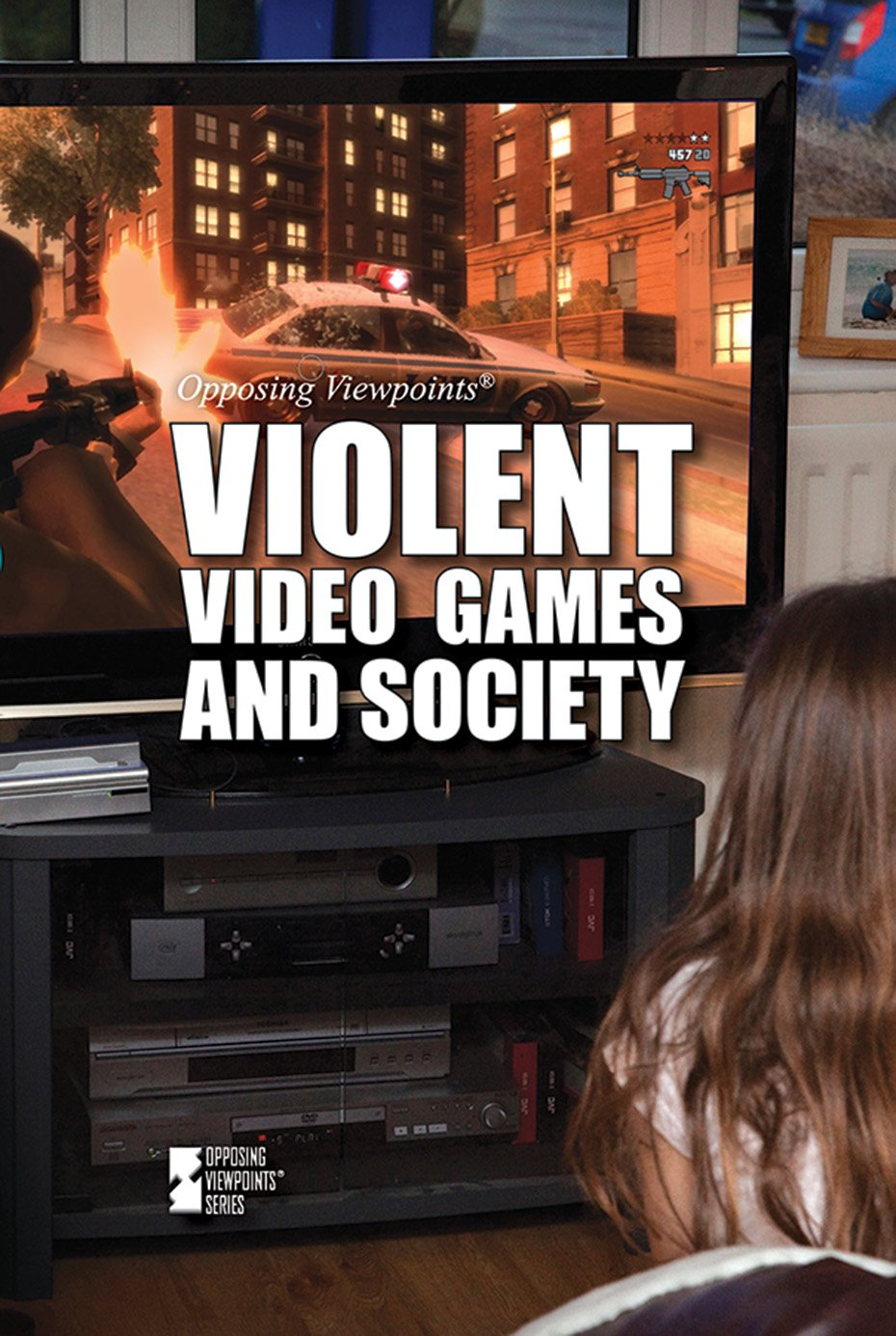Violent Video Games and Society (Opposing Viewpoints) PDF
