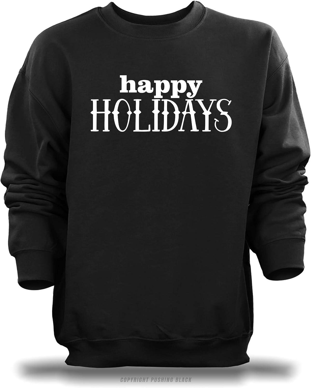 PUSHING BLACK Happy Holidays Unisex Sweatshirt
