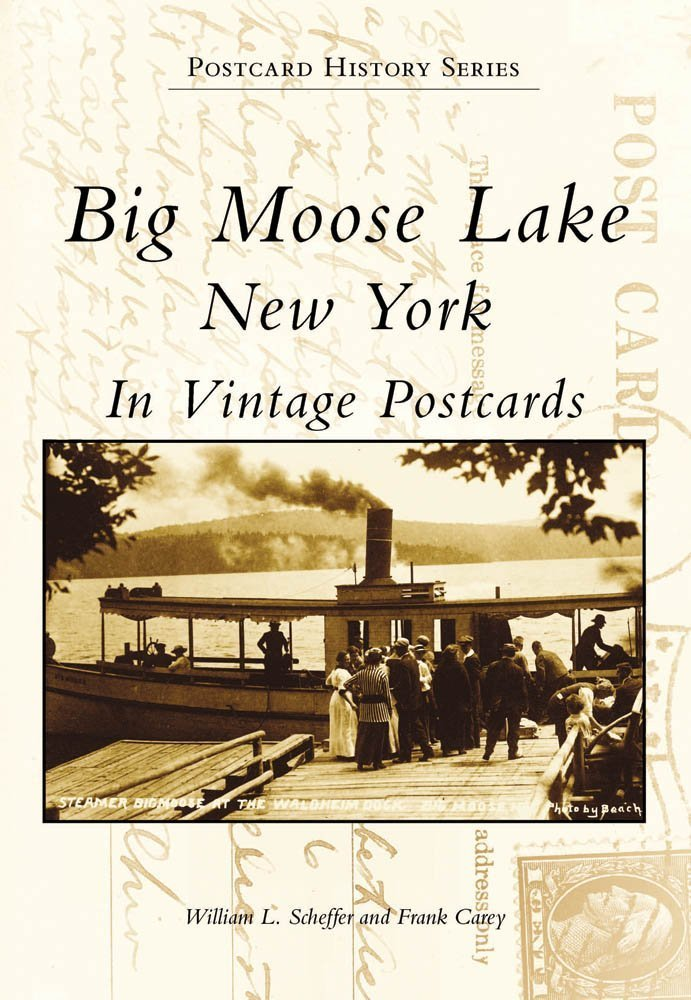 Read Online Big Moose Lake (NY)  (Images of America) PDF