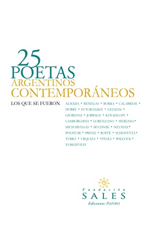 25 Poetas Argentinos Contemporáneos: Los que se fueron eBook ...