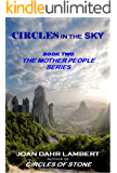 CIRCLES IN THE SKY (The Mother People Series Book 2)
