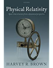 Physical Relativity: Space-Time Structure from a Dynamical Perspective