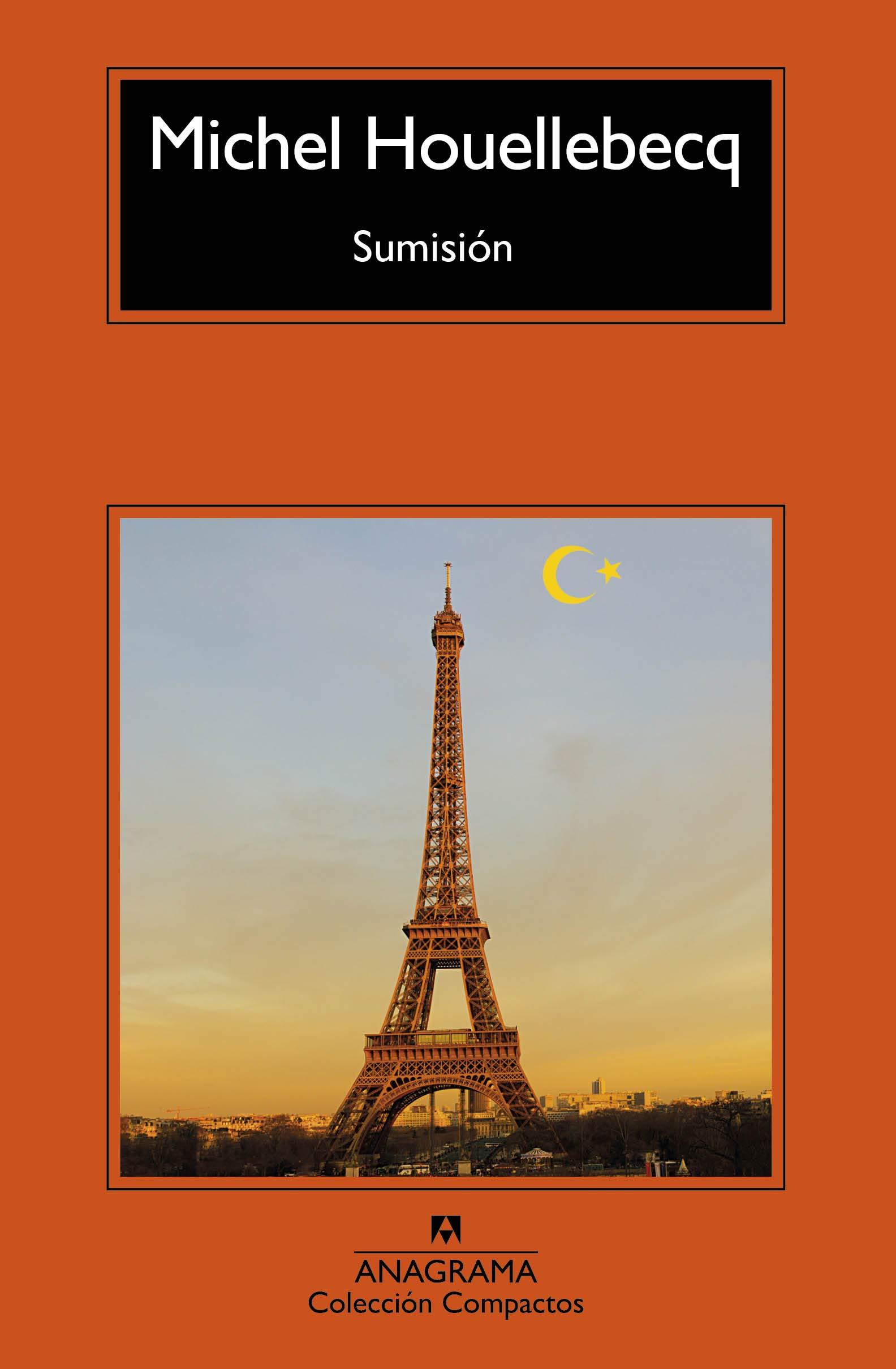 Sumisión: 731 (COMPACTOS): Amazon.es: Houellebecq, Michel, Riambau ...