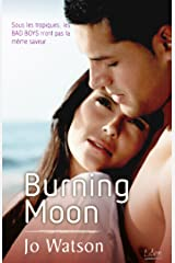 Burning moon (CITY EDEN) (French Edition) Kindle Edition