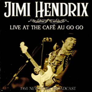 Live At The Café Au Go Go