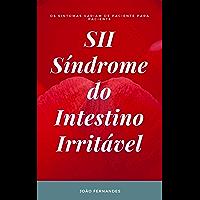 Viver Sem Síndrome do Intestino Irritável - SII