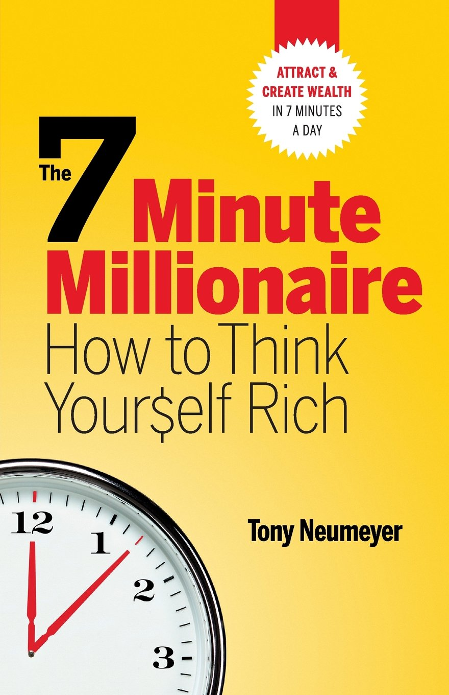 Download The 7 Minute Millionaire - How To Think Yourself Rich PDF