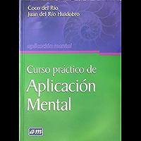 Curso Práctico de Aplicación Mental