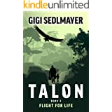 Talon, Flight for Life: A Journey of Adventure