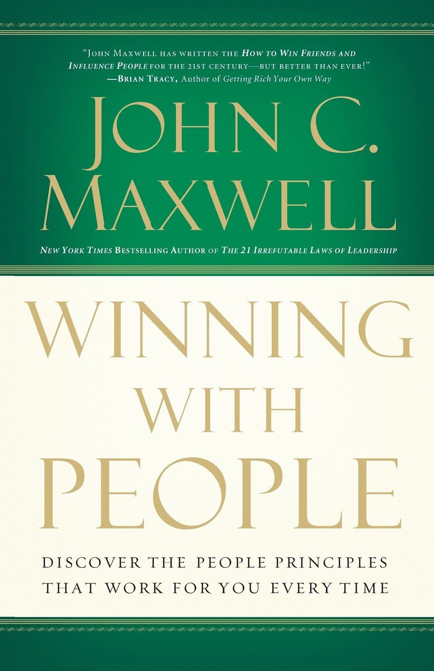 Download Winning With People: Discover the People Principles That Work for You Every Time ebook