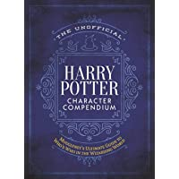 The Unofficial Harry Potter Character Compendium: Mugglenet's Ultimate Guide to Who's Who in the Wizarding World…