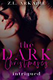 Intrigued (The Dark Christmases Book 1)