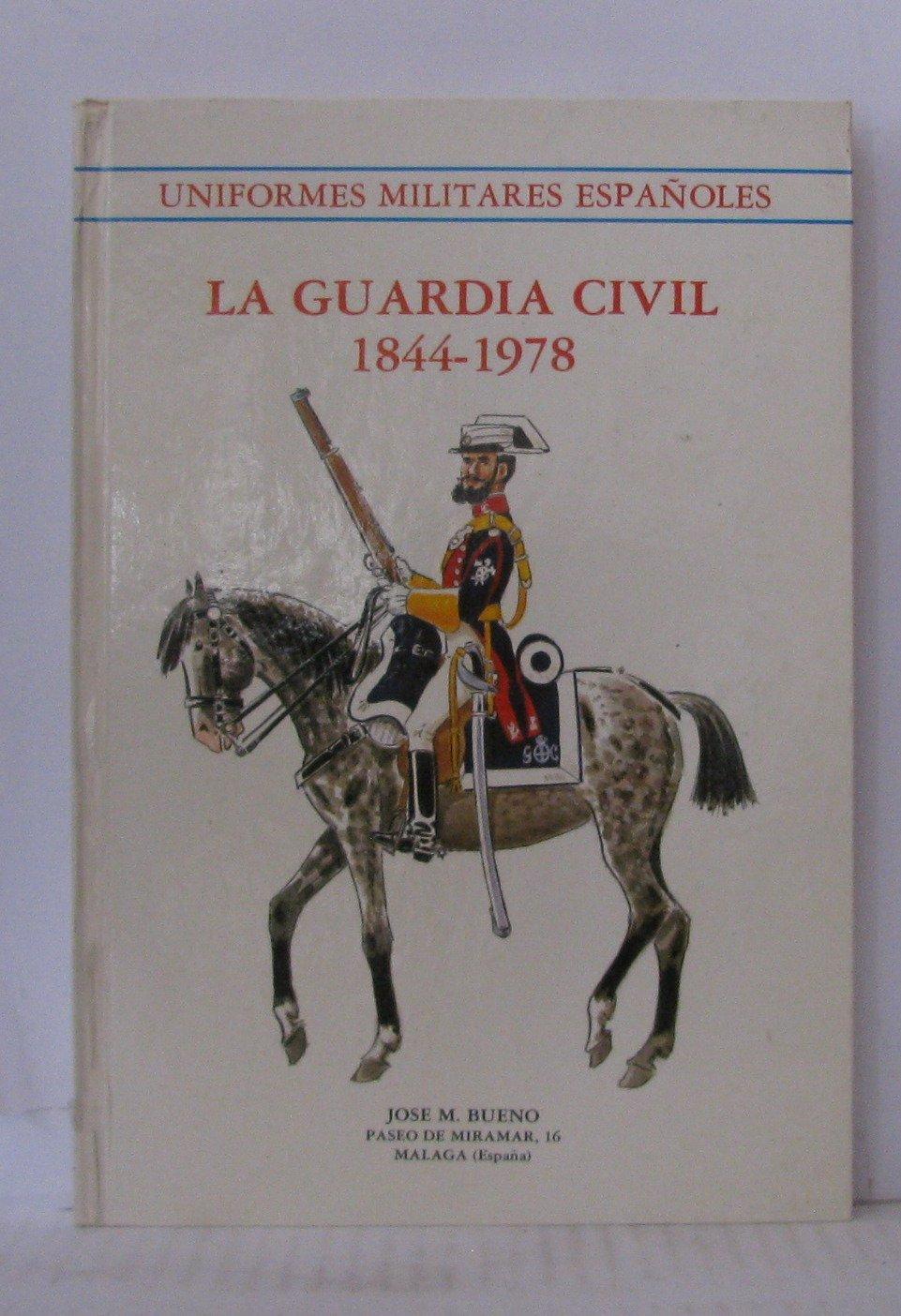 Uniformes militares españoles: La Guardia Civil 1844-1978: Amazon ...