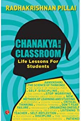 Chanakya In the Classroom: Life Lessons for Students Paperback