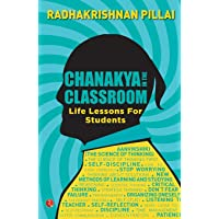 Chanakya In the Classroom: Life Lessons for Students