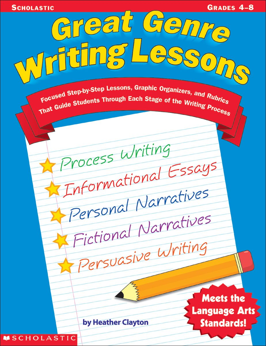 Amazon Com Great Genre Writing Lessons Focused Step By Step
