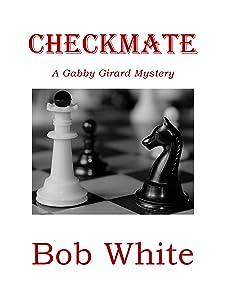 Checkmate: A Gabby Girard Mystery