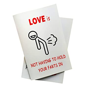 Amazon Love Is Not Having To Hold Your Farts In Anniversary