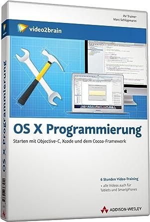 Os X Programmierung Videotraining Professionell Programmieren Mit Objective C Xcode Und Dem Cocoa Framework Pc Mac Linux Ipad Schlupmann Marc Amazon De Software