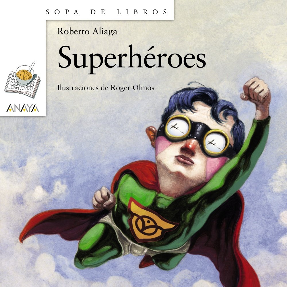 Superhéroes LITERATURA INFANTIL 6-11 años - Sopa de Libros: Amazon ...