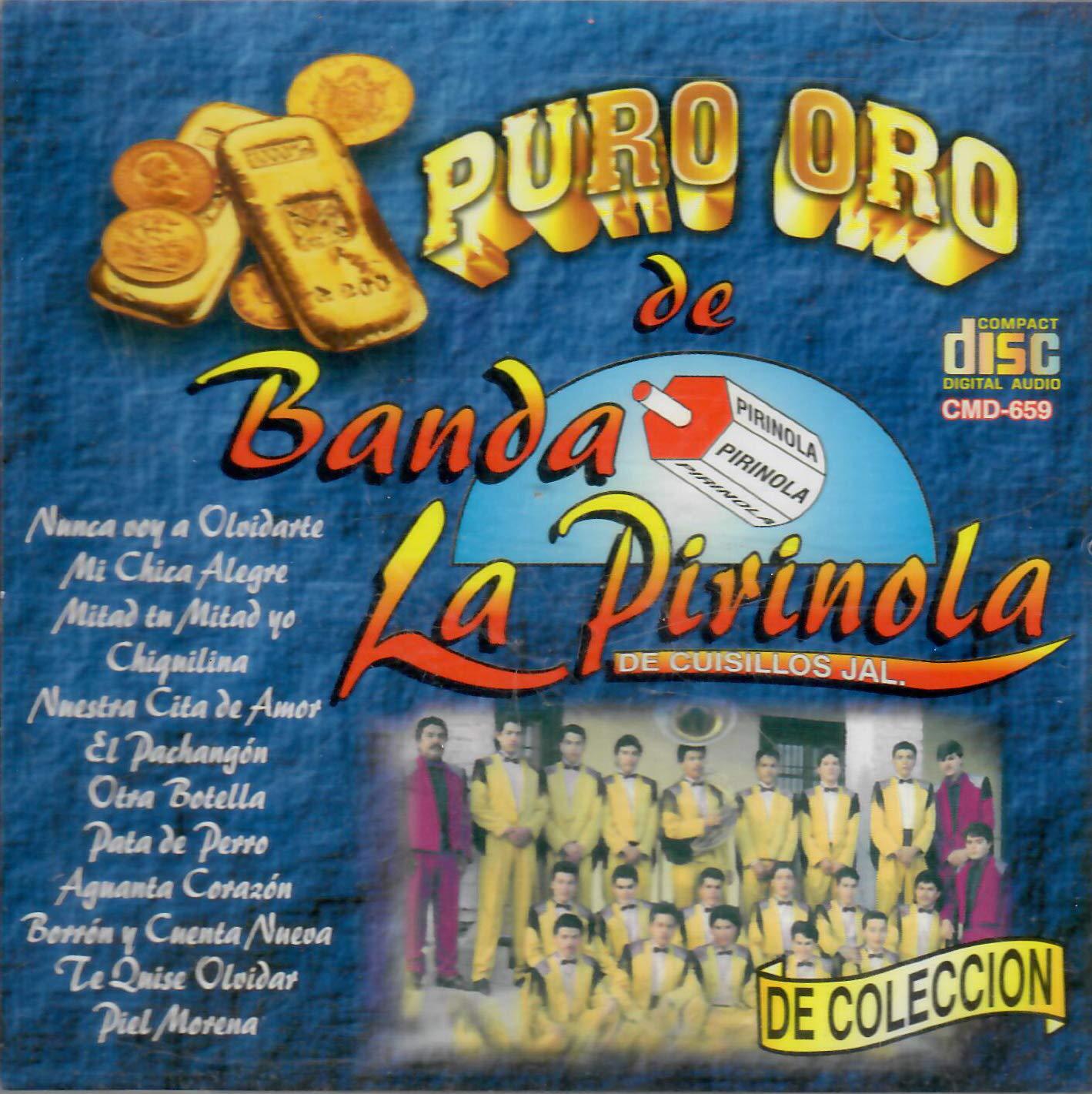 Banda La Pirinola - Banda La Pirinola (Puro Oro) CMD-659 ...