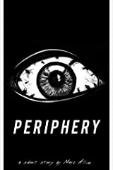 Periphery Kindle Edition