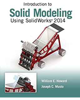 Introduction to solid modeling using solidworks 2015 william howard introduction to solid modeling using solidworks 2014 fandeluxe Gallery