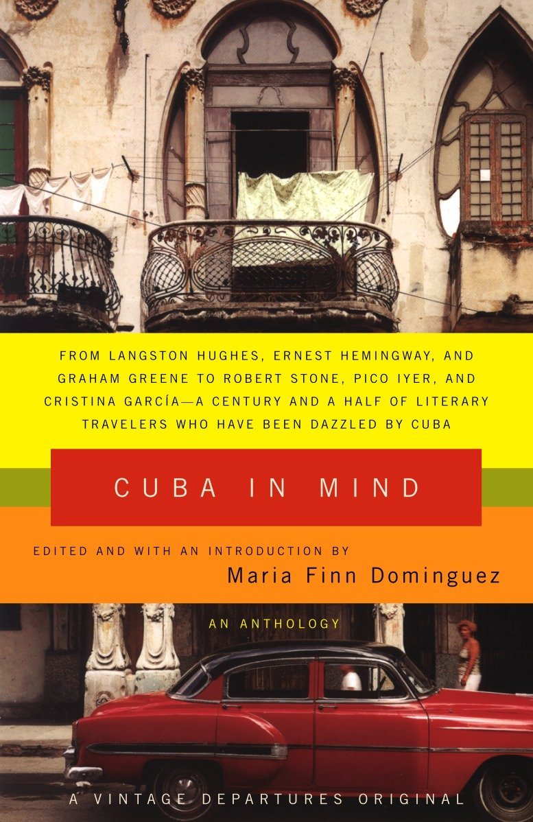Cuba in Mind: An Anthology Vintage Departures Original Idioma Inglés: Amazon.es: Dominguez, Maria Finn: Libros en idiomas extranjeros