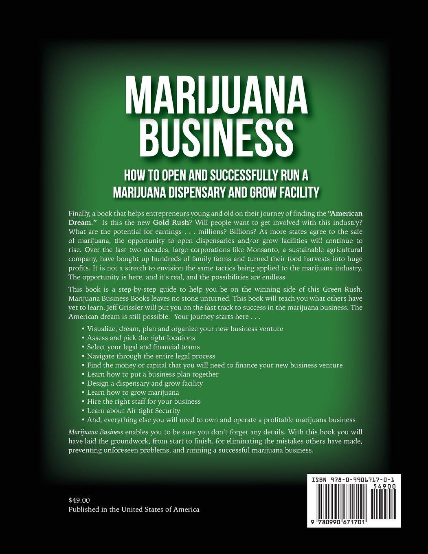 Marijuana Business: How to Open and Successfully Run a Marijuana ...