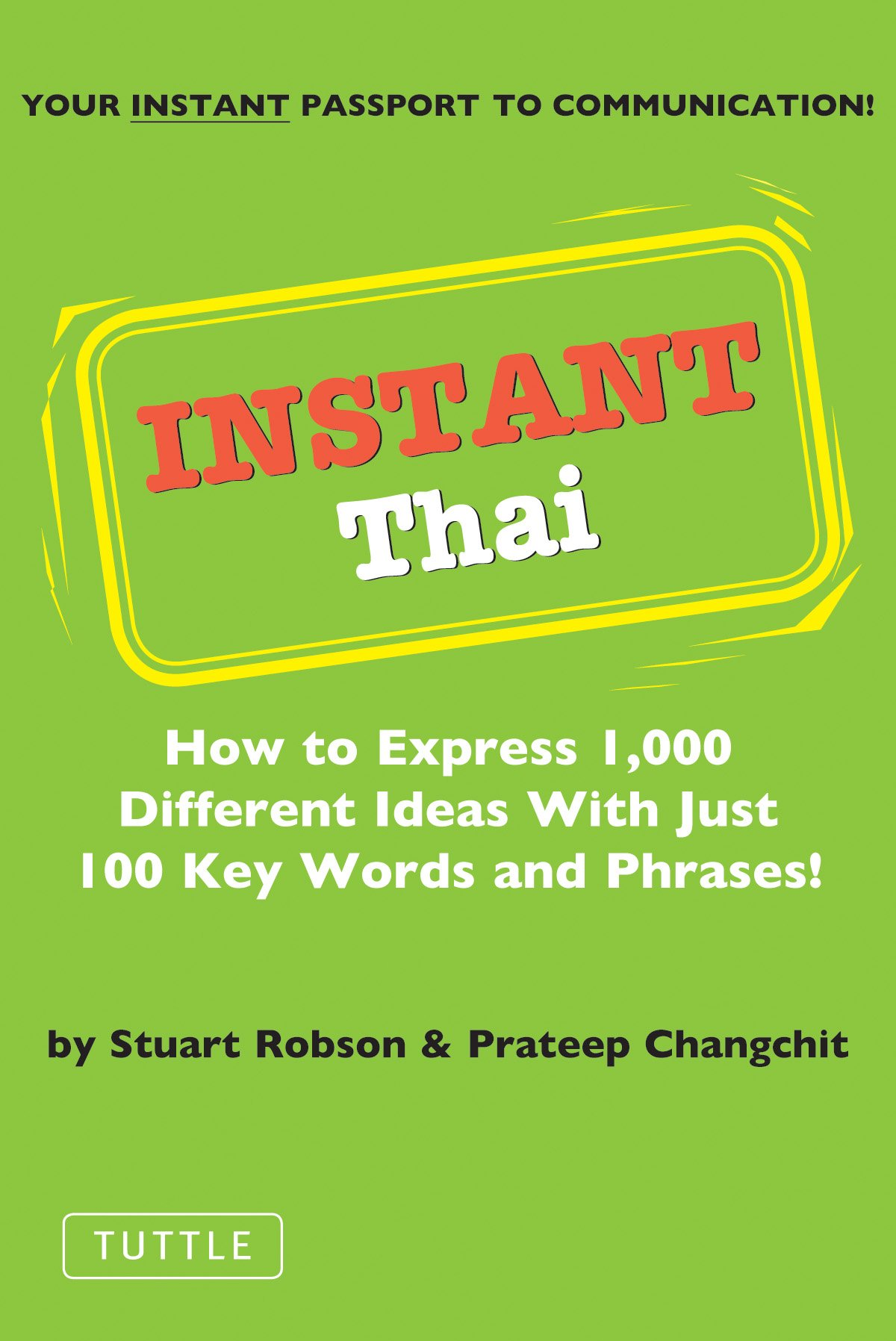 Instant Thai How To Express 1 000 Different Ideas With Just 100