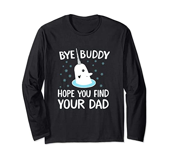 Amazoncom Elf Bye Buddy Narwhal Sweater Christmas Ugly Tacky Shirt