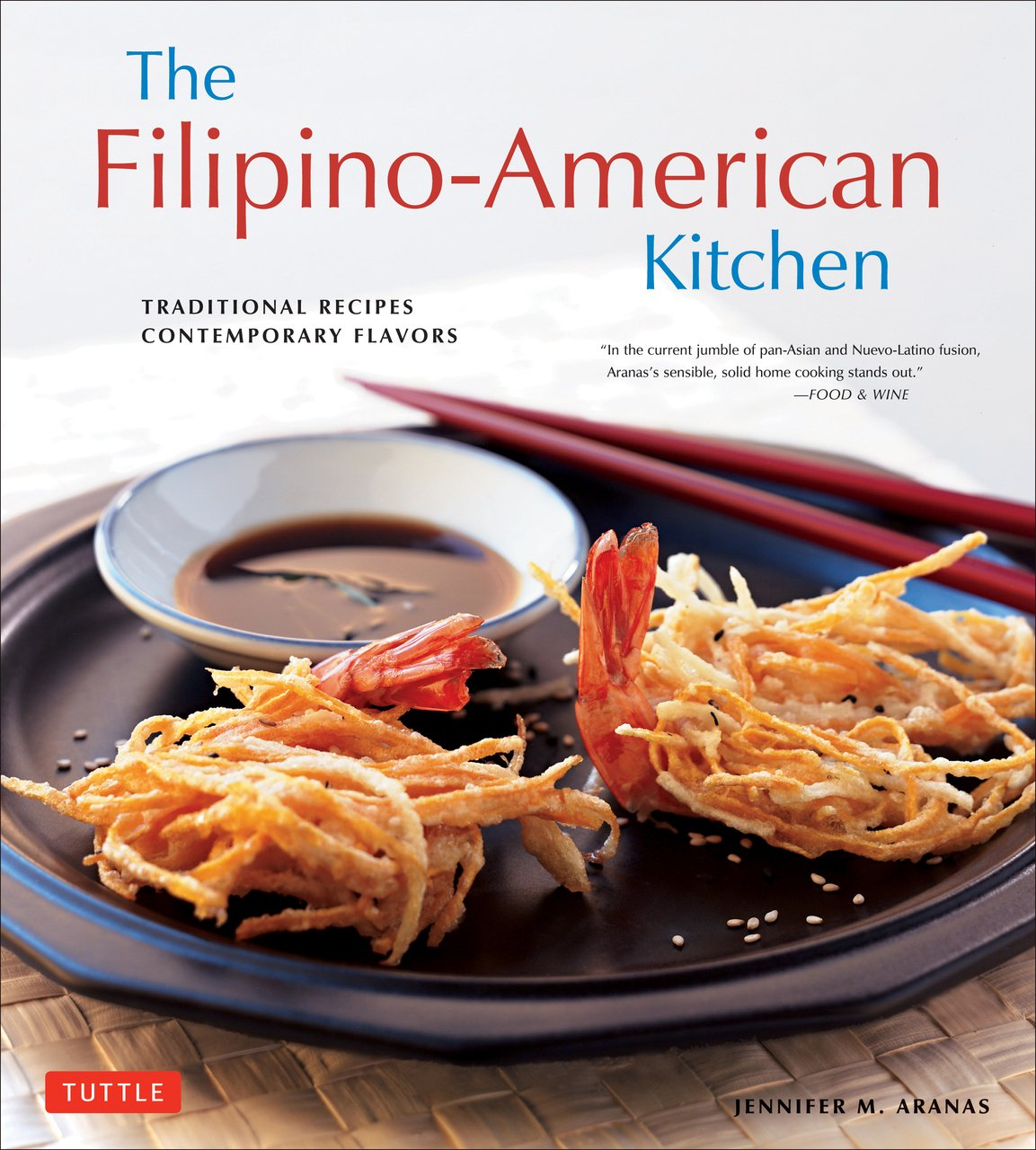 Filipino american kitchen traditional recipes contemporary flavors filipino american kitchen traditional recipes contemporary flavors jennifer m aranas brian briggs michael lande 0000804846200 amazon books forumfinder Images