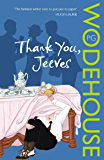 Thank You, Jeeves: (Jeeves & Wooster) (Jeeves & Wooster Series Book 5)