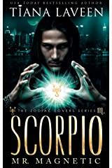 Scorpio - Mr. Magnetic: The 12 Signs of Love (The Zodiac Lovers Series Book 11) Kindle Edition