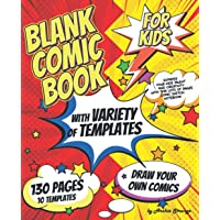 Blank Comic Book for Kids with Variety of Templates: Draw Your Own Comics - Express Your Kids Talent and Creativity with…