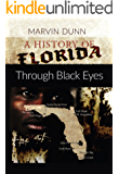 A History of Florida: Through Black Eyes