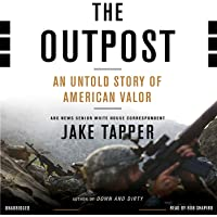 The Outpost: An Untold Story of American Valor