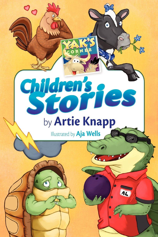 Read Online Yak's Corner: Children's Stories by Artie Knapp pdf epub