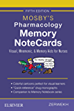 Mosby's Pharmacology Memory NoteCards - E-Book: Visual, Mnemonic, and Memory Aids for Nurses