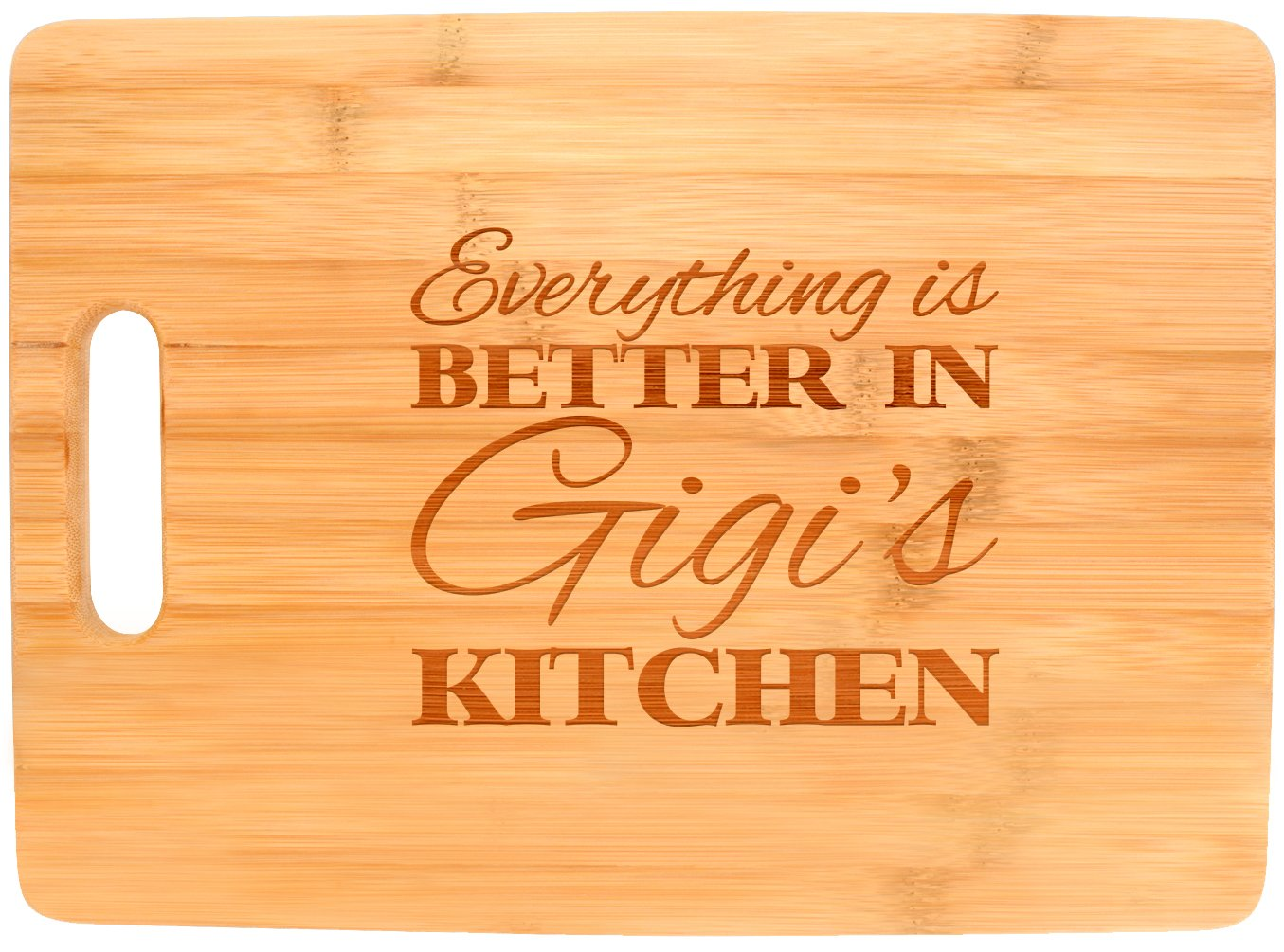 Everything Is Better in Gigi's Kitchen Décor Grandma Gift Big Rectangle Bamboo Cutting Board Bamboo