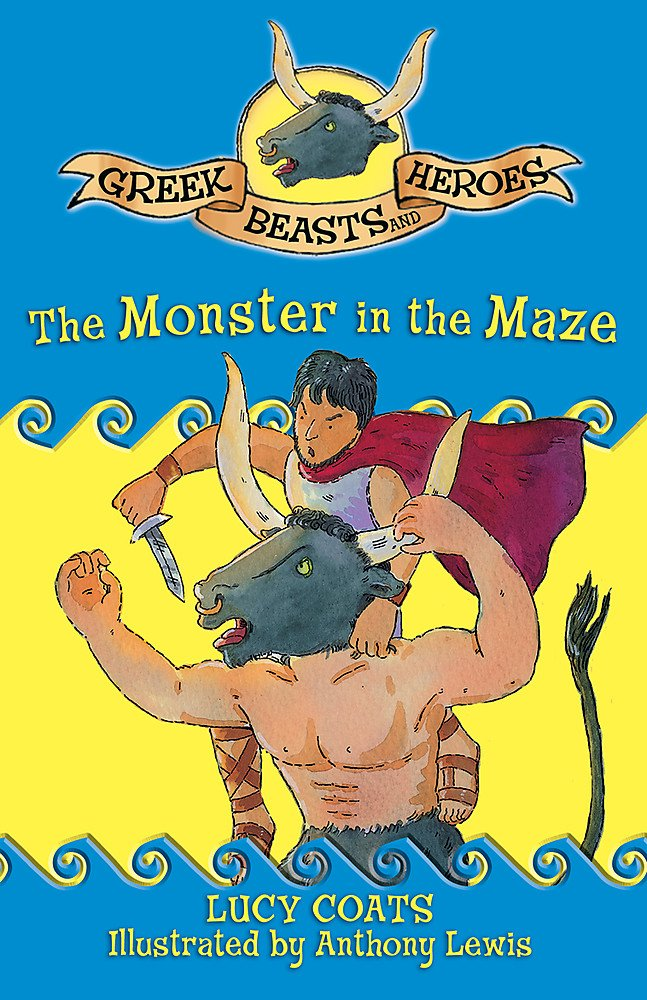 The Monster in the Maze (Greek Beasts and Heroes) ebook