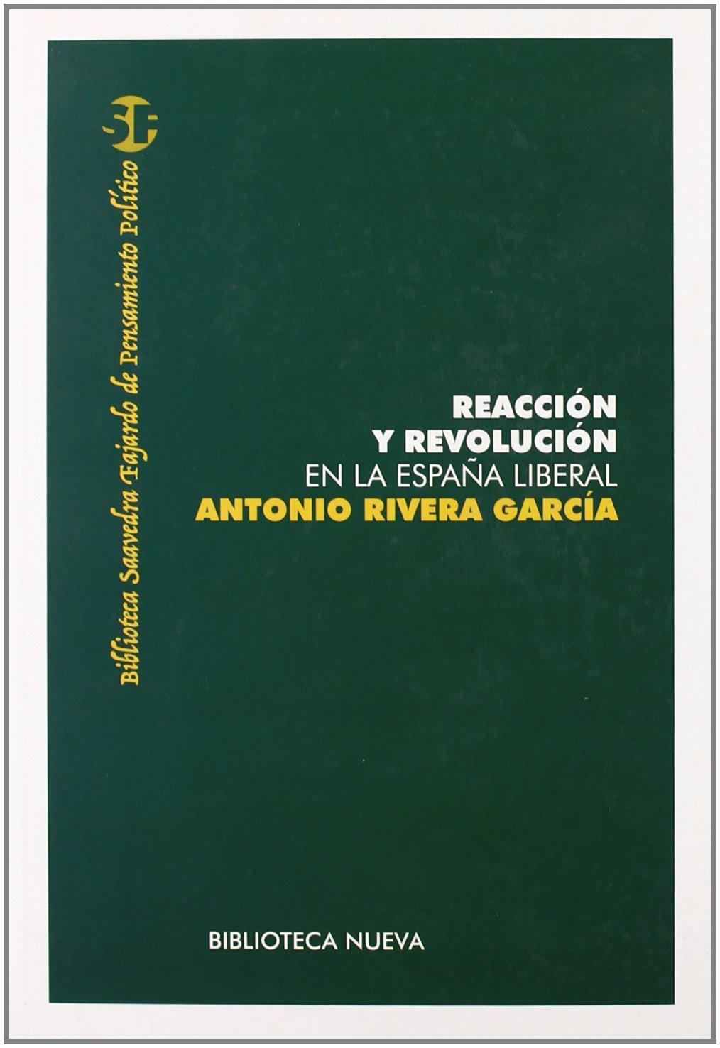 Reacción Y Revolución En La España Liberal ARQUITECTURA / URBANISMO: Amazon.es: Antonio Rivera García: Libros