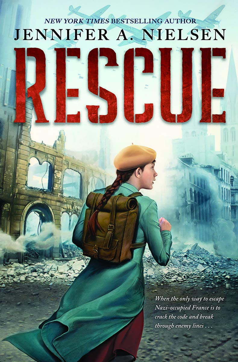 Rescue: Nielsen, Jennifer A.: 9781338620993: Amazon.com: Books