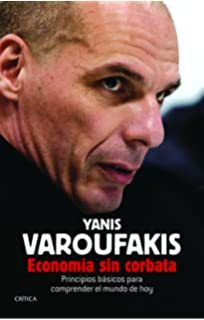 El Minotauro Global: Amazon.es: Yanis Varoufakis: Libros