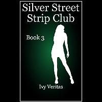 Silver Street Strip Club Book 3 (English Edition)